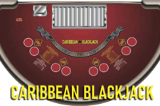How to Play Caribbean Blackjack, a Unique Game that Blends 21 and Poker