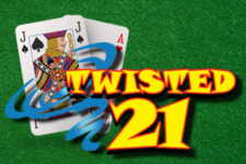 How to Play Twisted 21 Blackjack – Rules, Side Bets & House Edge