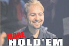 Should Daniel Negreanu's 'More Hold'em Wisdom for All Players' be a part of your library of literary poker strategies?