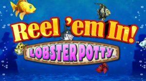 Reel Em In Lobster Potty Casino Fishing Games