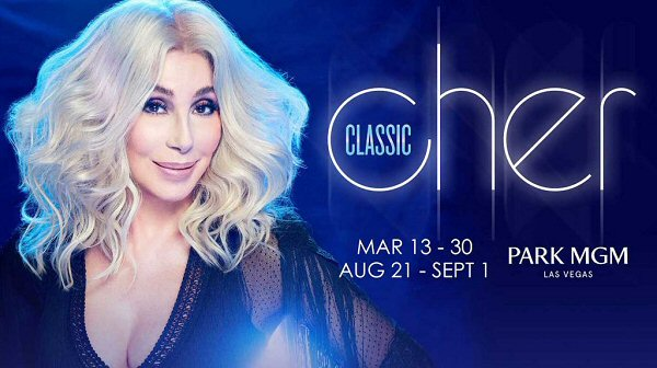 Classic Cher at Park MGM Las Vegas 2019
