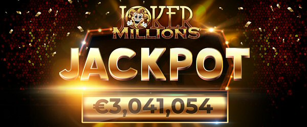 €3 Million Payday No Joke for Joker Millions Slot Player